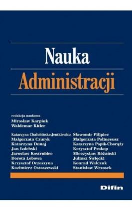 Nauka administracji - Mirosław Karpiuk - Ebook - 978-83-7641-996-1