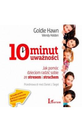10 minut uważności - Goldie Hawn - Audiobook - 978-83-7746-608-7