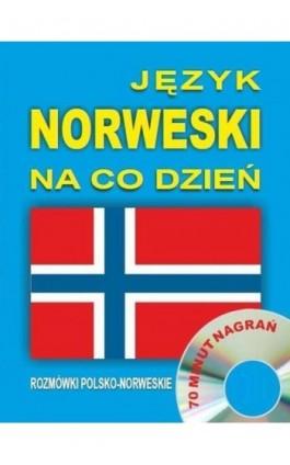 Język norweski na co dzień. Rozmówki polsko-norweskie - Audiobook - 978-83-944567-9-5