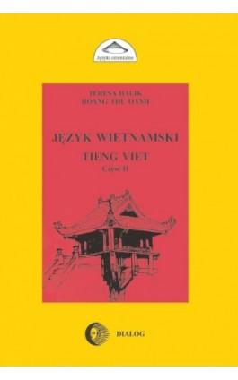 Język wietnamski Podręcznik część II - Teresa Halik - Ebook - 978-83-8002-619-3