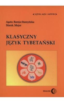 Klasyczny język tybetański - Agata Bareja-Starzyńska - Ebook - 978-83-8002-627-8