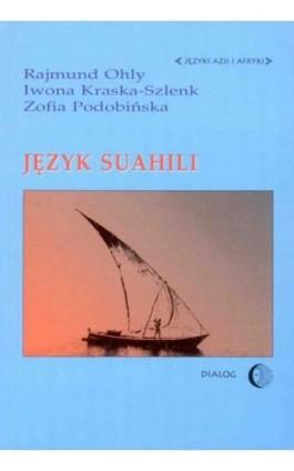 Język suahili - Rajmund Ohly - Ebook - 978-83-8002-631-5