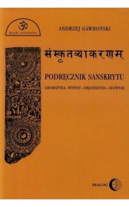Podręcznik sanskrytu - Andrzej Gawroński - Ebook - 978-83-8002-622-3