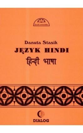 Język hindi. Część 1 - Danuta Stasik - Ebook - 978-83-8002-611-7