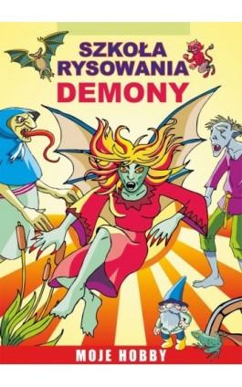 Szkoła rysowania. Demony - Mateusz Jagielski - Ebook - 978-83-7774-519-9