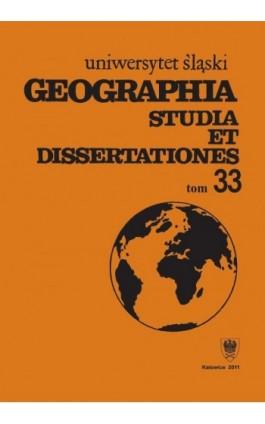 Geographia. Studia et Dissertationes. T. 33 - Ebook