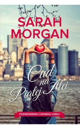 Cud na Piątej Alei - Sarah Morgan - Ebook - 978-83-276-3223-4