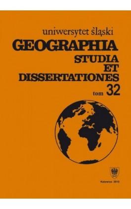 Geographia. Studia et Dissertationes. T. 32 - Ebook