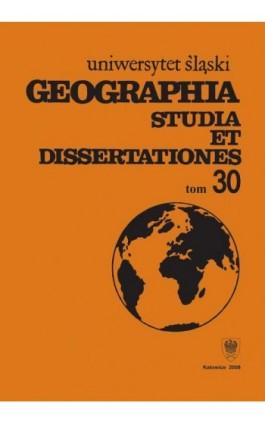 Geographia. Studia et Dissertationes. T. 30 - Ebook