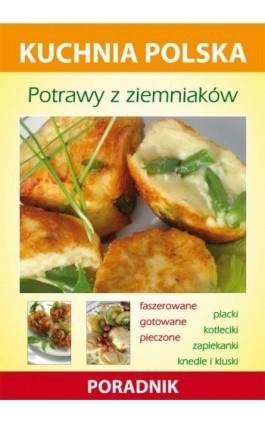 Potrawy z ziemniaków - Karol Skwira - Ebook - 978-83-7774-566-3