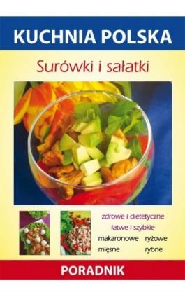 Surówki i sałatki - Anna Smaza - Ebook - 978-83-7774-567-0