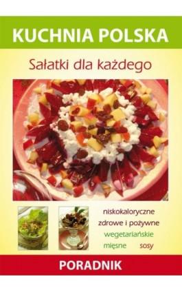 Sałatki dla każdego - Marzena Strzelczyńska - Ebook - 978-83-7774-570-0