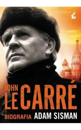 John le Carré. Biografia - Adam Sisman - Ebook - 978-83-7999-962-0