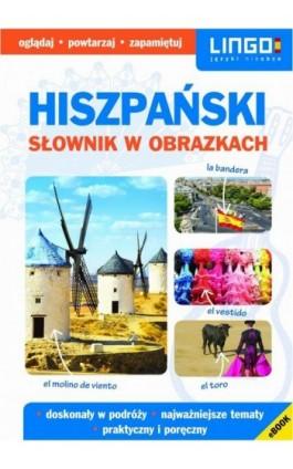 Hiszpański Słownik w obrazkach - Praca zbiorowa - Ebook - 978-83-7892-585-9