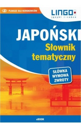 Japoński. Słownik tematyczny - Karolina Kuran - Ebook - 978-83-7892-471-5