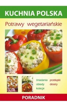 Potrawy wegetariańskie - Anna Smaza - Ebook - 978-83-7774-575-5