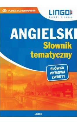 Angielski Słownik tematyczny - Praca zbiorowa - Ebook - 978-83-7892-468-5