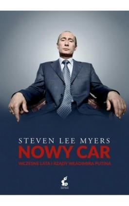 Nowy Car - Steven Lee Myers - Ebook - 978-83-7999-553-0