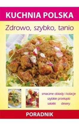 Zdrowo, szybko, tanio - Karol Skwira - Ebook - 978-83-7774-576-2