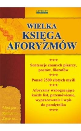 Wielka księga aforyzmów - Praca zbiorowa - Ebook - 978-83-7898-372-9