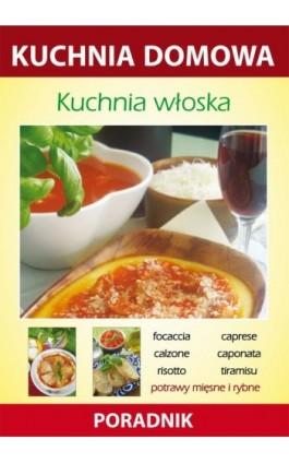 Kuchnia włoska - Anna Smaza - Ebook - 978-83-7774-574-8