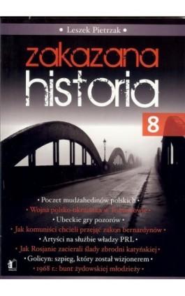Zakazana historia 8 - Leszek Pietrzak - Ebook - 978-83-929131-7-7
