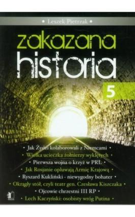 Zakazana historia 5 - Leszek Pietrzak - Ebook - 978-83-62908-68-4