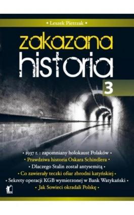 Zakazana Historia 3 - Leszek Pietrzak - Ebook - 978-83-62908-30-1