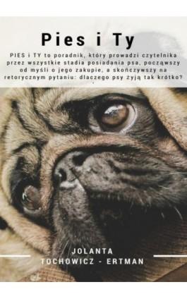 Pies i Ty - Jolanta Tochowicz-Ertman - Ebook - 978-83-8119-107-4