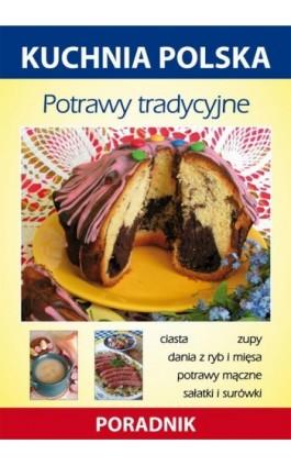 Potrawy tradycyjne - Anna Smaza - Ebook - 978-83-7774-564-9