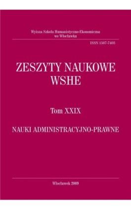 Zeszyty Naukowe WSHE, t. XXIX, Nauki Administracyjno-Prawne - Ebook