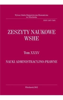 Zeszyty Naukowe WSHE, t. XXXV, Nauki Administracyjno-Prawne - Ebook