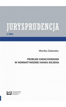 Problem zarachowania w normatywizmie Hansa Kelsena - Monika Zalewska - Ebook - 978-83-7525-999-5