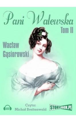 Pani Walewska - Wacław Gąsiorowski - Audiobook - 978-83-7927-142-9