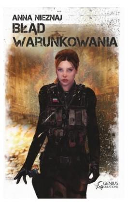 Błąd warunkowania - Anna Nieznaj - Ebook - 978-83-7995-014-0