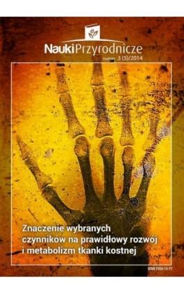Nauki Przyrodnicze nr 3 (5)/2014 - Maciej Sykut - Ebook