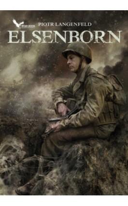 Elsenborn - Piotr Langenfeld - Ebook - 978-83-62730-32-2