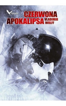 Czerwona Apokalipsa - Vladimir Wolff - Ebook - 978-83-62730-25-4