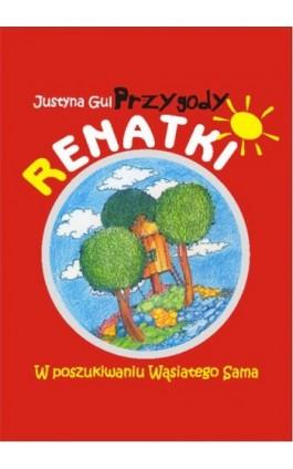Przygody Renatki - Justyna Gul - Audiobook - 978-83-62041-59-6