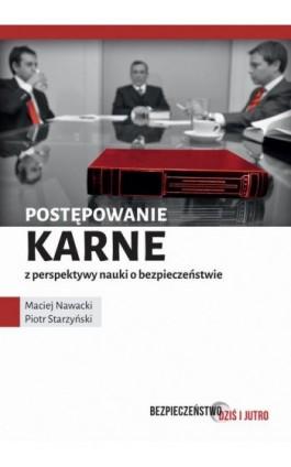 Postępowanie karne z perspektywy nauki o bezpieczeństwie - Maciej Nawacki - Ebook - 978-83-7965-148-1