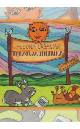 Tęczowa Julenka - Aldona Urbaniak - Ebook - 978-83-7900-189-7