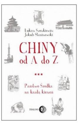 Chiny od A do Z - Jakub Staniszewski - Ebook - 978-83-8002-107-5