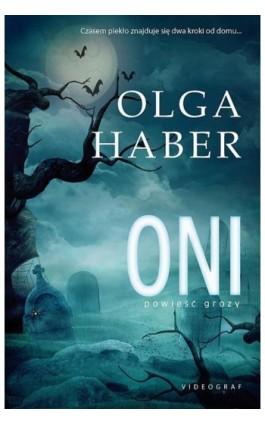 Oni - Olga Haber - Ebook - 978-83-7835-355-3
