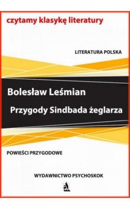 Przygody Sindbada żeglarza - Bolesław Leśmian - Ebook - 978-83-7900-728-8