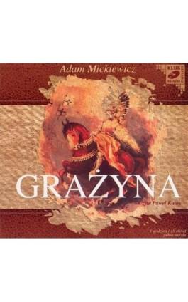 Grażyna - Adam Mickiewicz - Audiobook - 978-83-7699-816-9