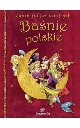 Baśnie polskie - Tamara Michałowska - Ebook - 978-83-7791-582-0