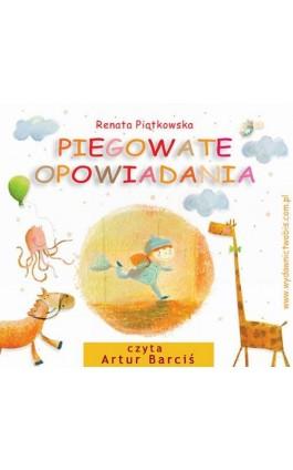 Piegowate opowiadania - Renata Piątkowska - Audiobook - 978-83-7551-276-2