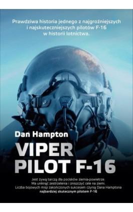 Viper Pilot F-16 - Dan Hampton - Ebook - 978-83-7642-366-1