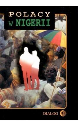 Polacy w Nigerii. Tom IV - Praca zbiorowa - Ebook - 978-83-8002-115-0