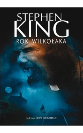 Rok Wilkołaka - Stephen King - Ebook - 978-83-7985-150-8